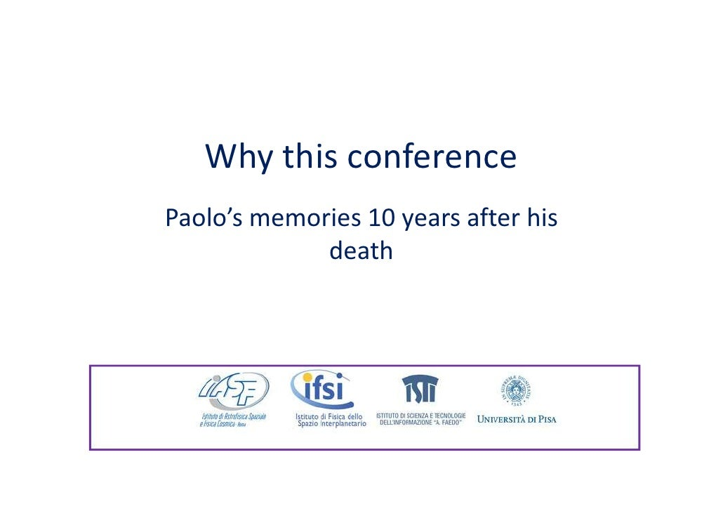 Why this conference Paolo's memories 10 years after his              death