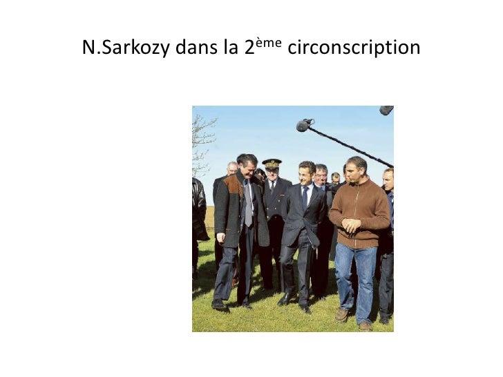 N.Sarkozy dans la 2ème circonscription<br />