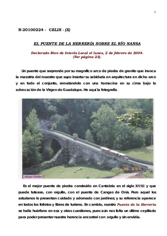 1 N-20100224 - CELIS - (X)          EL PUENTE DE LA HERRERÍA SOBRE EL RÍO NANSA         Declarado Bien de Interés Local el...