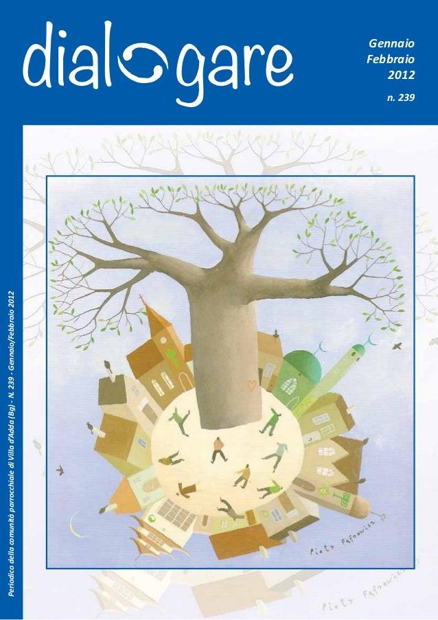 Periodico della comunità parrocchiale di Villa d'Adda (Bg) - N. 239 - Gennaio/Febbraio 2012                               ...