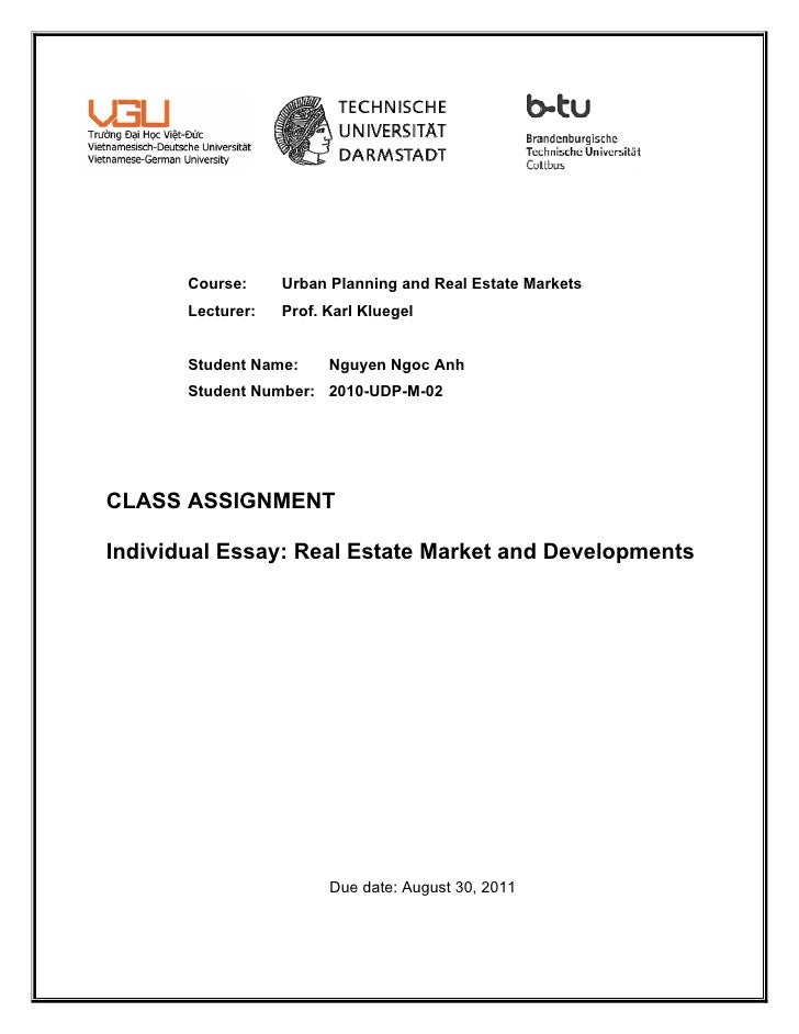 Course:     Urban Planning and Real Estate Markets       Lecturer:   Prof. Karl Kluegel       Student Name:     Nguyen Ngo...