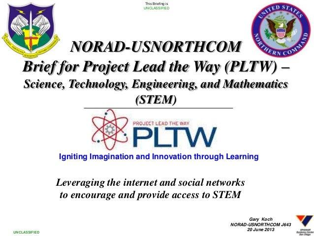SPAWAR/N-NC PLTW/STEM brief 20130620