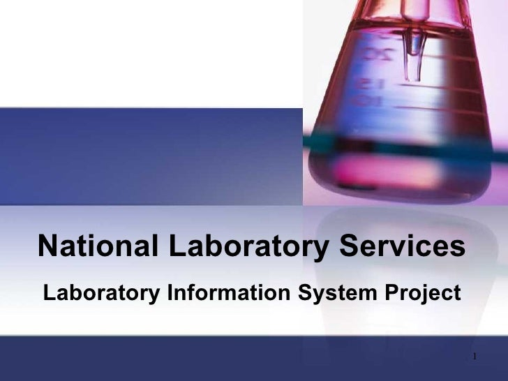 National Laboratory Services Laboratory Information System Project