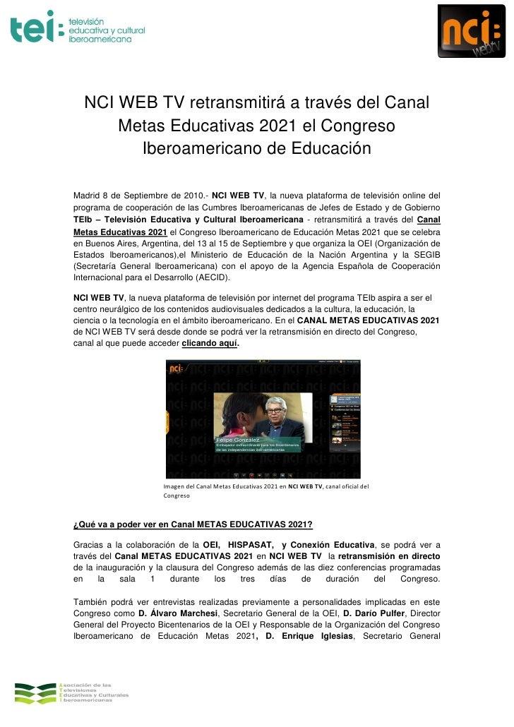 NCI WEB TV retransmitirá a través del Canal       Metas Educativas 2021 el Congreso         Iberoamericano de Educación  M...