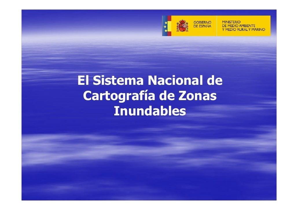 Ministerio de Medio Ambiente, Medio Rural y Marino de España. Zonas Inundables