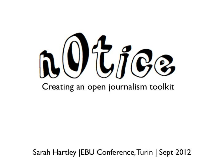 n0tice.org: Creating an open journalism toolkit