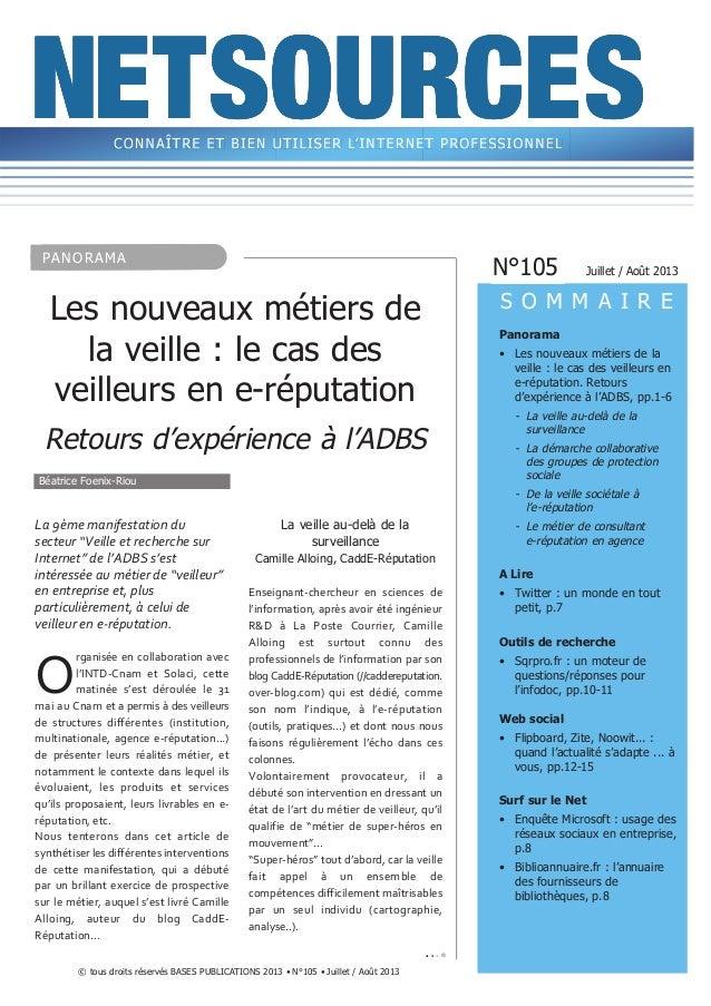 © tous droits réservés BASES PUBLICATIONS 2013 • N°105 • Juillet /Août 2013 Panorama • Les nouveaux métiers de la veille ...