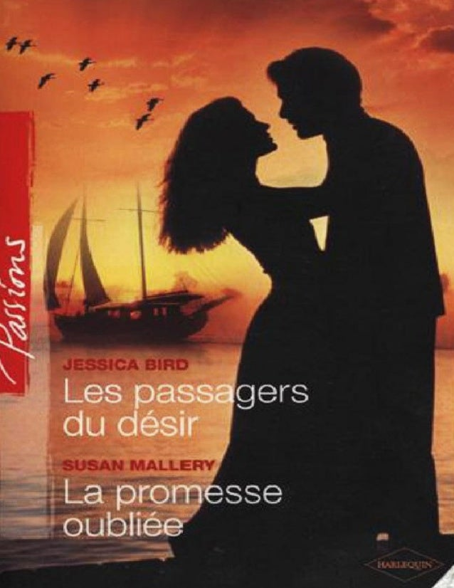 SUSAN MALLERY  La promesse oubliée  Traduction française de PERRINE DEBRAY  © 2006, Susan Macias Redmond. © 2007, Harlequi...