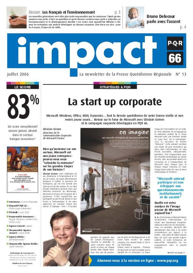 STRATÉGIES & PQRLE SCORE Bruno Delecour parle avec l'accent p. 4 La newsletter de la Presse Quotidienne Régionale N° 13Jui...