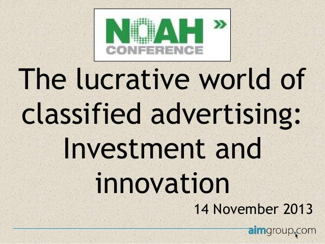 The lucrative world of classified advertising: Investment and innovation 14 November 2013