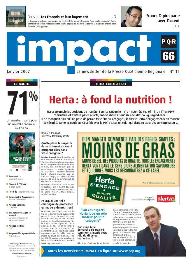 STRATÉGIES & PQRLE SCORE La newsletter de la Presse Quotidienne Régionale N° 15Janvier 2007 Herta: à fond la nutrition ! U...