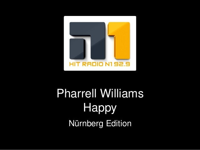 Pharrell Williams Happy Nürnberg Edition