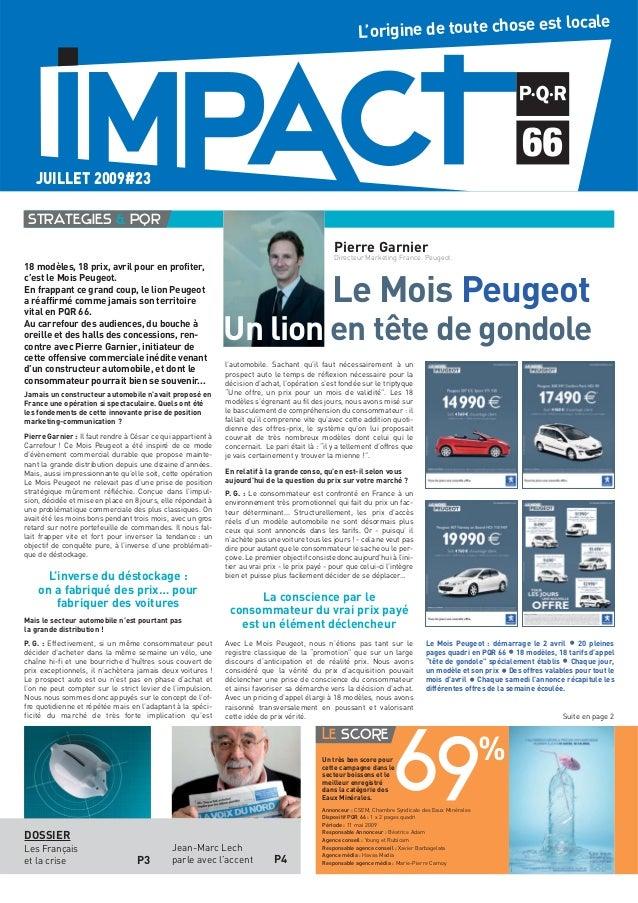 18 modèles, 18 prix, avril pour en profiter, c'est le Mois Peugeot. En frappant ce grand coup, le lion Peugeot a réaffirmé...