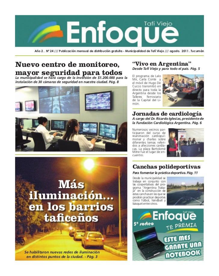 Año 2 . Nº 24 /// Publicación mensual de distribución gratuita - Municipalidad de Tafí Viejo /// agosto. 2011 . TucumánNue...