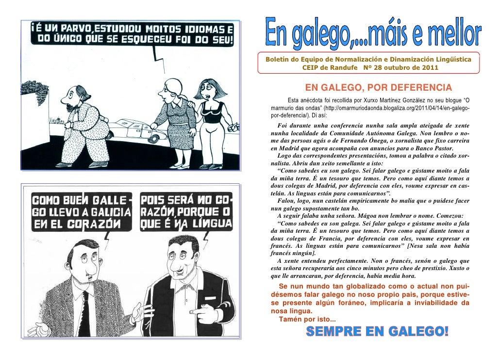 Boletín do Equipo de Normalización e Dinamización Lingüística           CEIP de Randufe Nº 28 outubro de 2011             ...