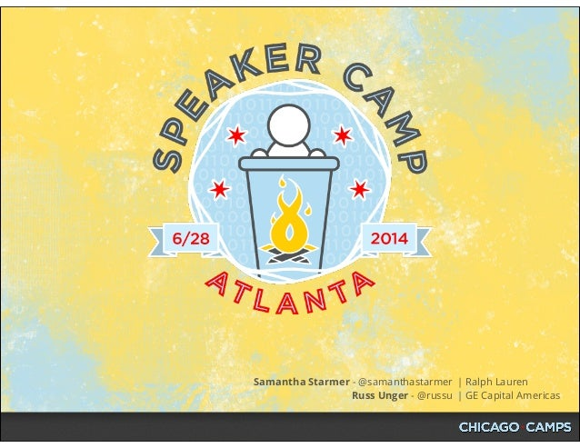 Speaker Camp Atlanta Workshop - June 28, 2014