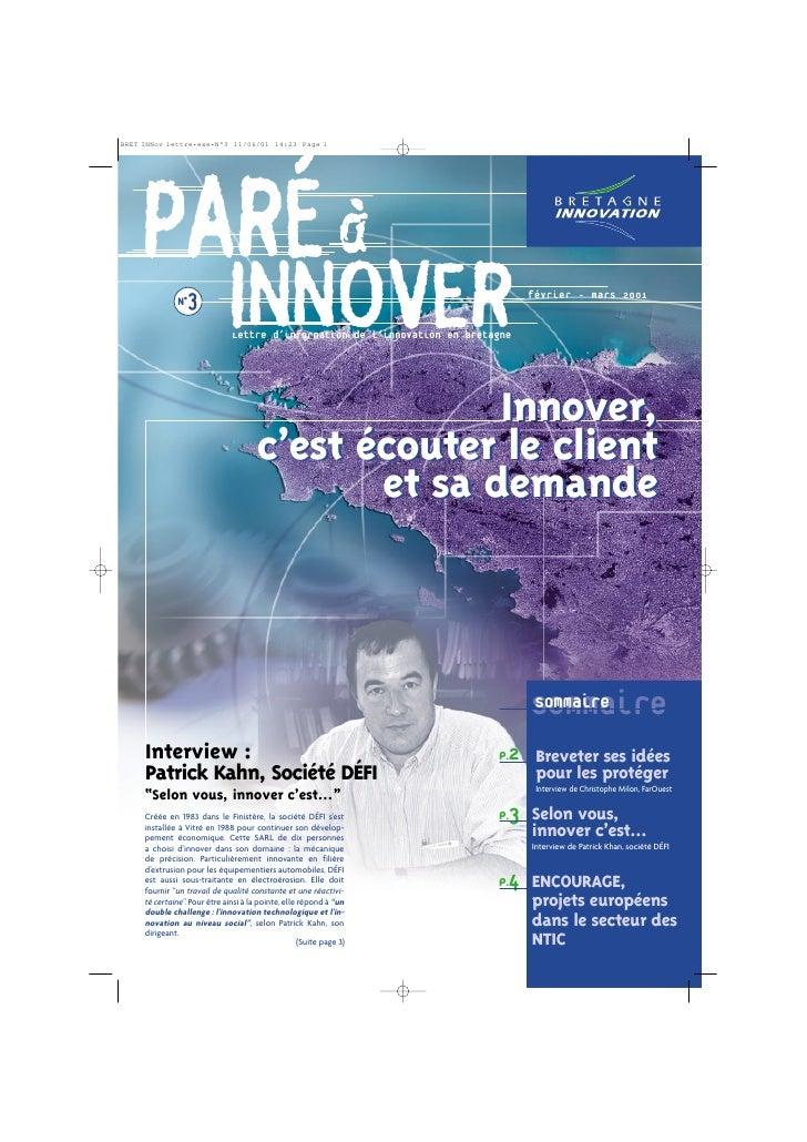 PARÉ à   N°3                         INNOVER                           Lettre d'information de l'innovation en bretagne   ...