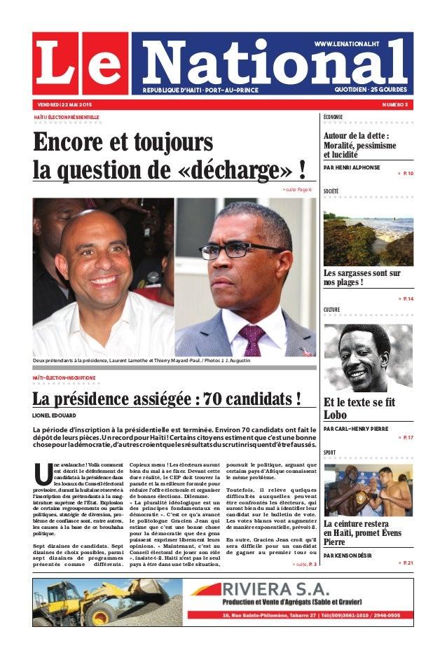 Encore et toujours la question de «décharge» ! Et le texte se fit Lobo par Carl-Henry Pierre La ceinture restera en Haïti,...