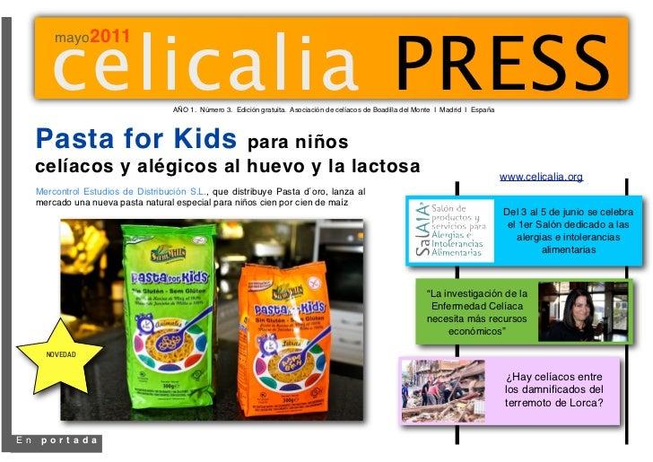 celicalia PRESS         mayo2011                                     AÑO 1. Número 3. Edición gratuita. Asociación de celí...