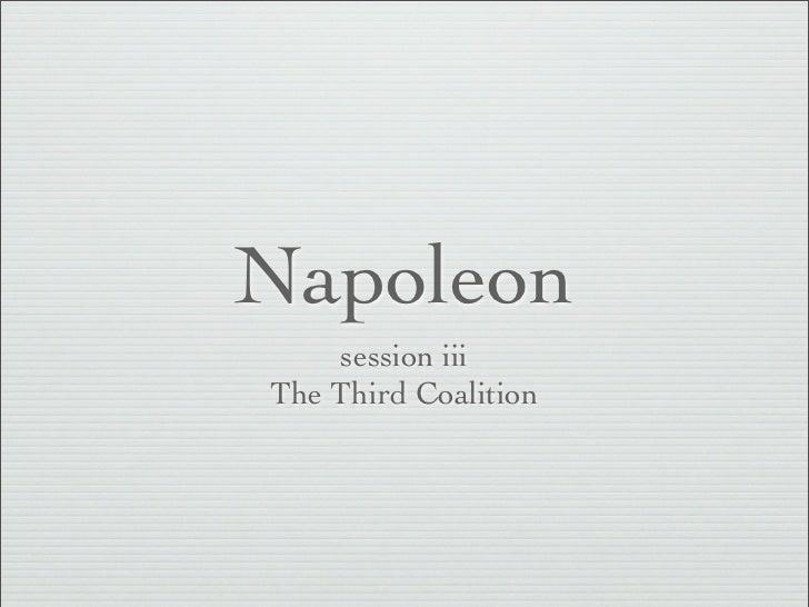 Napoleon    session iiiThe Third Coalition
