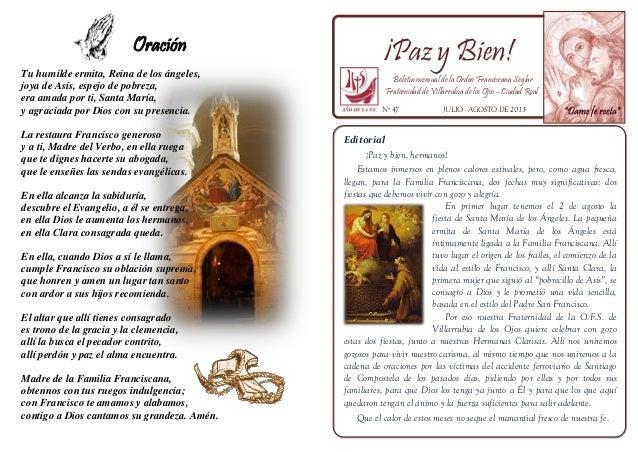 Oración Tu humilde ermita, Reina de los ángeles, joya de Asís, espejo de pobreza, era amada por ti, Santa María, y agracia...
