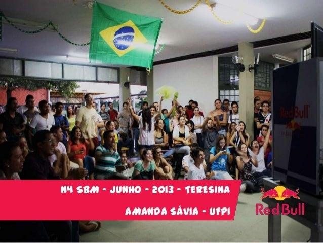 N4 SBM – JUNHO - 2013 – TERESINA AMANDA SÁVIA – UFPI