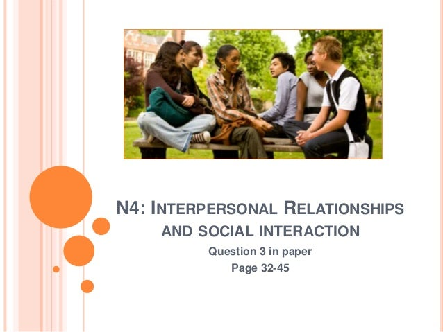 interpersonal relationship and beauty essay In the class, i was given an elaborate overview of interpersonal relationships i was taught about the different impacts of interpersonal relations on an individual and how these can determine his personality, quality of lifestyle and the status of his relations with those related to him personally and professionally.