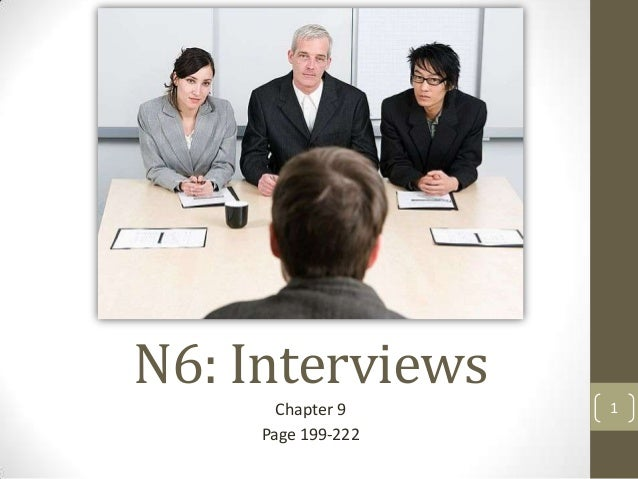 N6: Interviews Chapter 9 Page 199-222  1