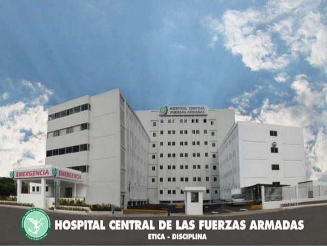 Hospital Central de Las Fuerzas Armadas Hospital Central de Las