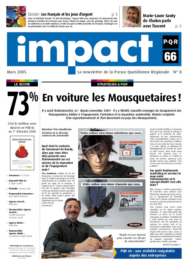STRATÉGIES & PQRLE SCORE Marie-Laure Sauty de Chalon parle avec l'accent p. 4 La newsletter de la Presse Quotidienne Régio...