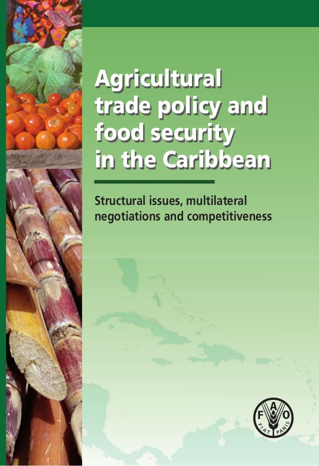food security in the caribbean Designed a strategy paper for the caribbean community (caricom) on food security, financed by the food and agricultural organization of the united nations (fao/un) branch office in trinidad and tobago.