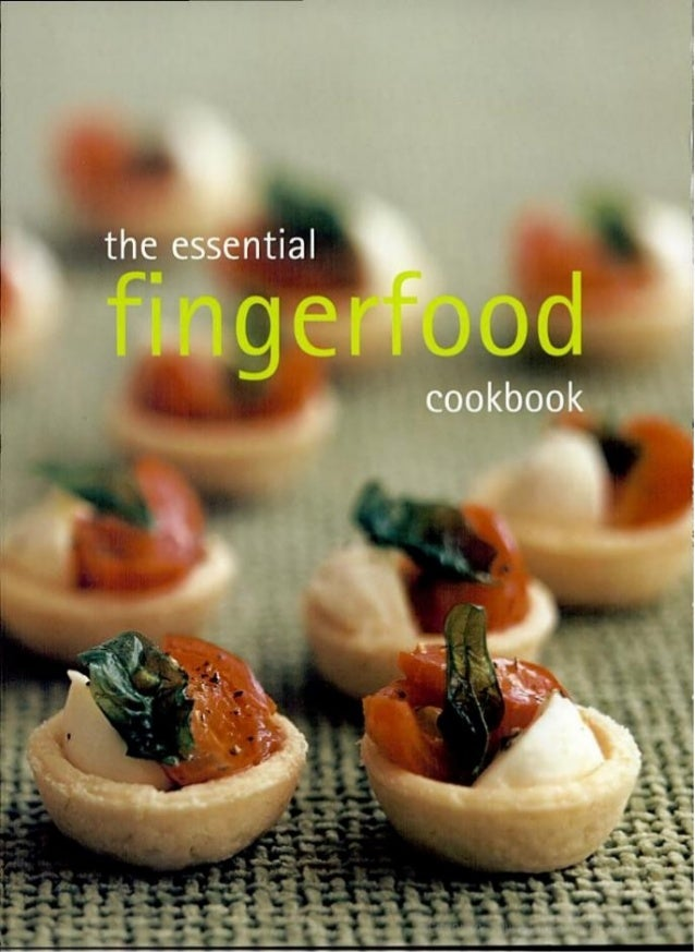 The Essential fingerfoods cookbook