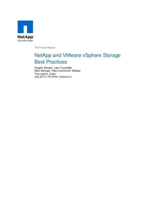 Technical Report  NetApp and VMware vSphere Storage Best Practices Vaughn Stewart, Larry Touchette, Mike Slisinger, Peter ...