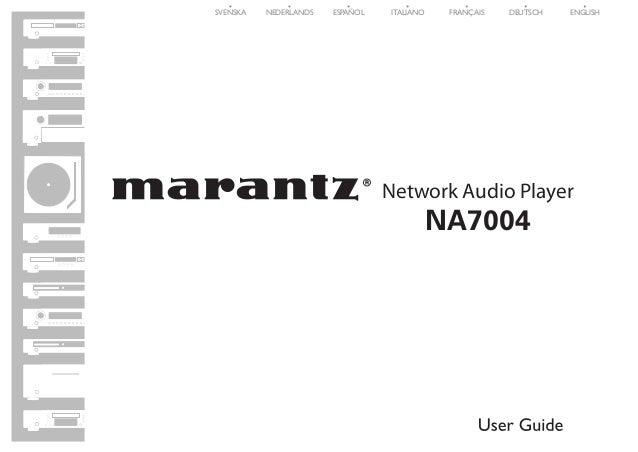 SVENSKA  NEDERLANDS  ESPAÑOL  ITALIANO  FRANÇAIS  DEUTSCH  ENGLISH  Network Audio Player  NA7004  1.NA7004N_ENG_30A_0714.i...
