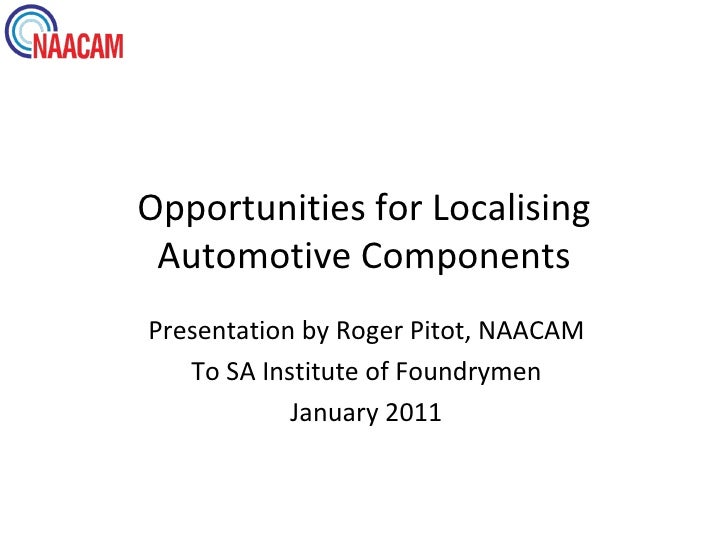 OPPORTUNITIES FOR LOCALISING AUTOMOTIVE COMPONENTS
