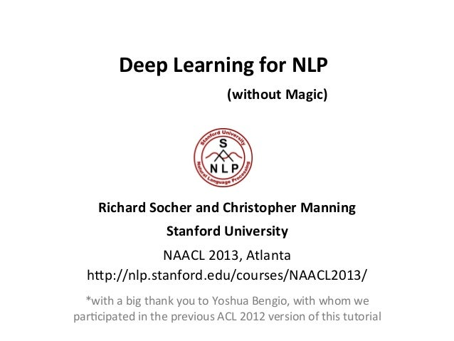Deep Learning for NLP (without Magic) - Richard Socher and Christopher Manning