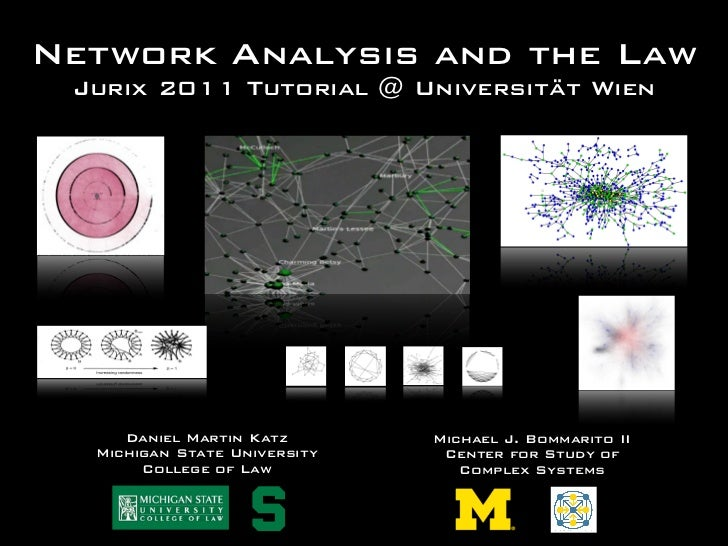 Network Analysis and Law: Introductory Tutorial @ Jurix 2011 Meeting (Vienna)