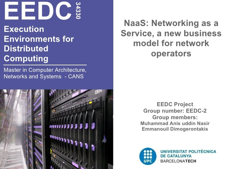 EEDC                           34330                                    NaaS: Networking as aExecution                    ...