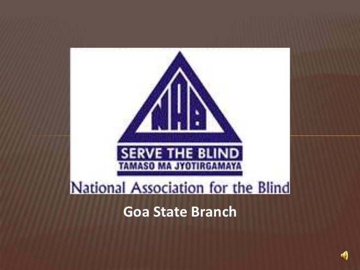 National Association for the Blind, Goa Chapter