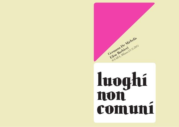 Luoghi non comuni, lesson at NABA Milan, 23.11.2011