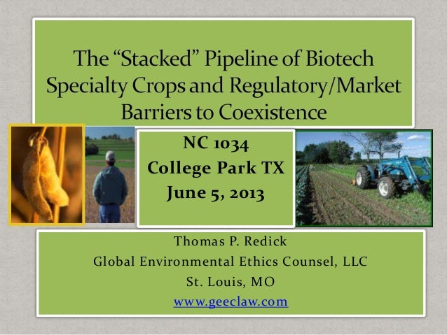 Thomas P. Redick Global Environmental Ethics Counsel, LLC St. Louis, MO www.geeclaw.com NC 1034 College Park TX June 5, 20...
