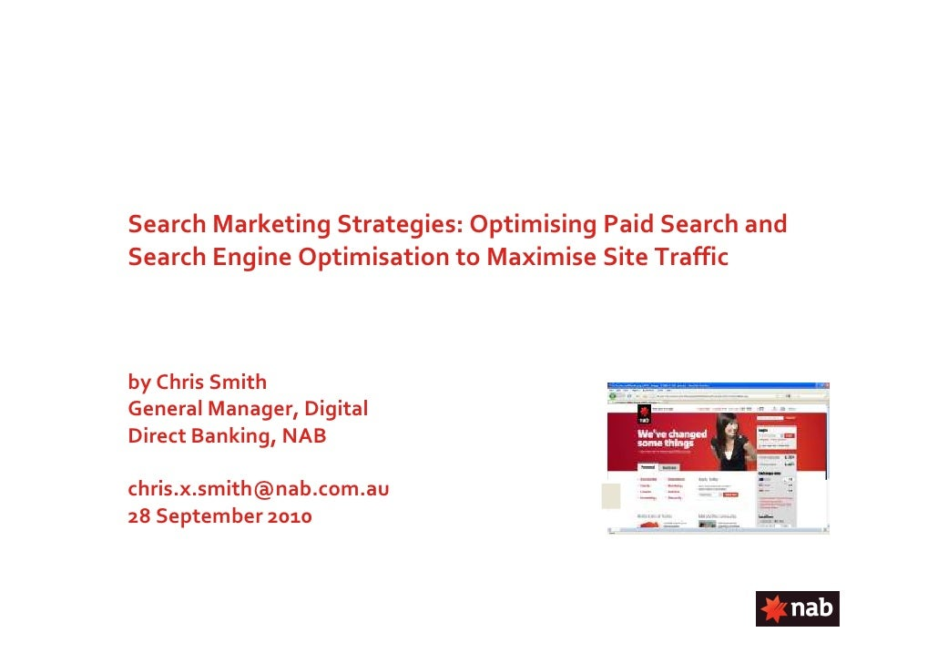 Search Marketing Strategies: Optimising Paid Search and Search Engine Optimisation to Maximise Site Traffic    by Chris Sm...