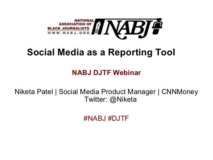 NABJ DJTF Social Reporting Webinar