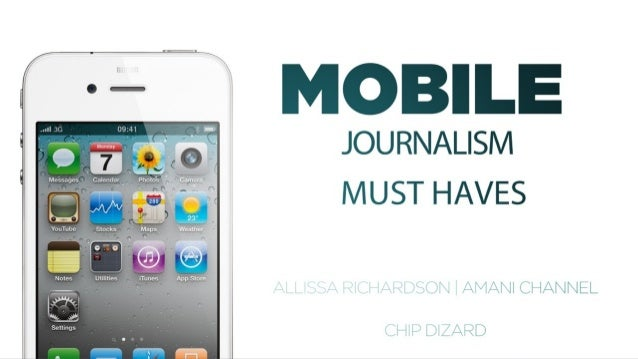 Mobile Journalism Must Haves