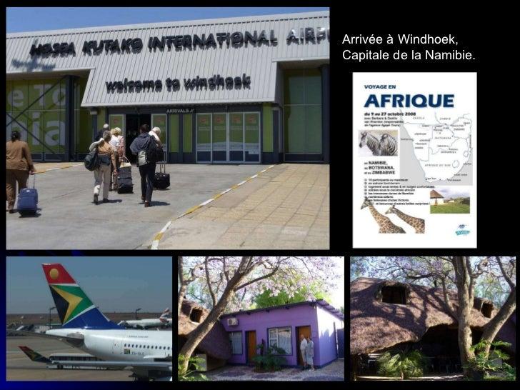 Arrivée à Windhoek, Capitale de la Namibie.