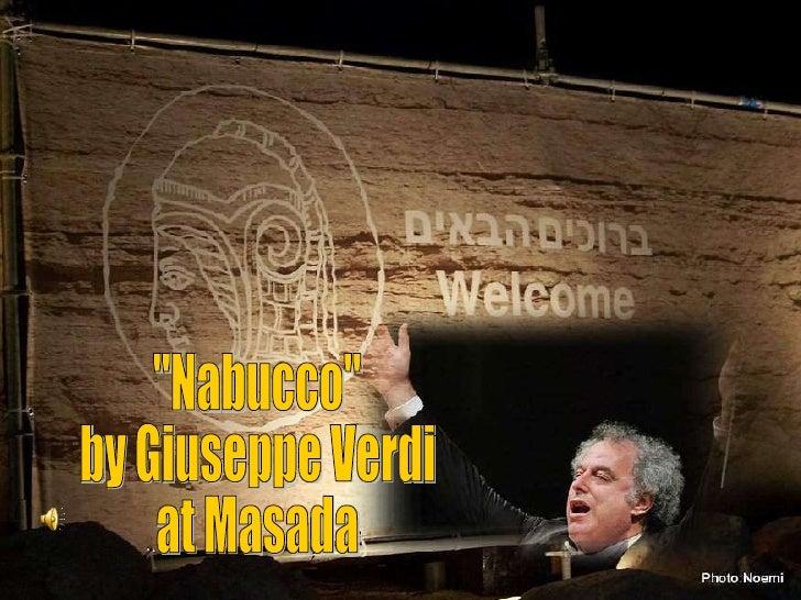 """Nabucco"" by Giuseppe Verdi at Masada"