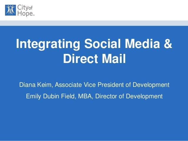 NACCDO Integrating Social Media & Direct Mail   Field and Keim