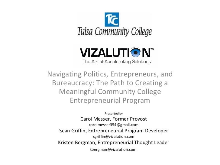 Navigating Politics, Entrepreneurs, and Bureaucracy: The Path to Creating a Meaningful Community College Entrepreneurial P...