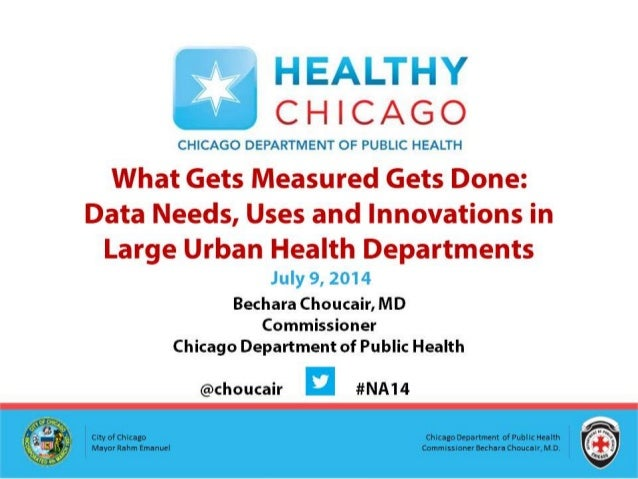 What gets Measured Gets Done: Data Needs, Uses and Innovations in Large Urban Health Departments