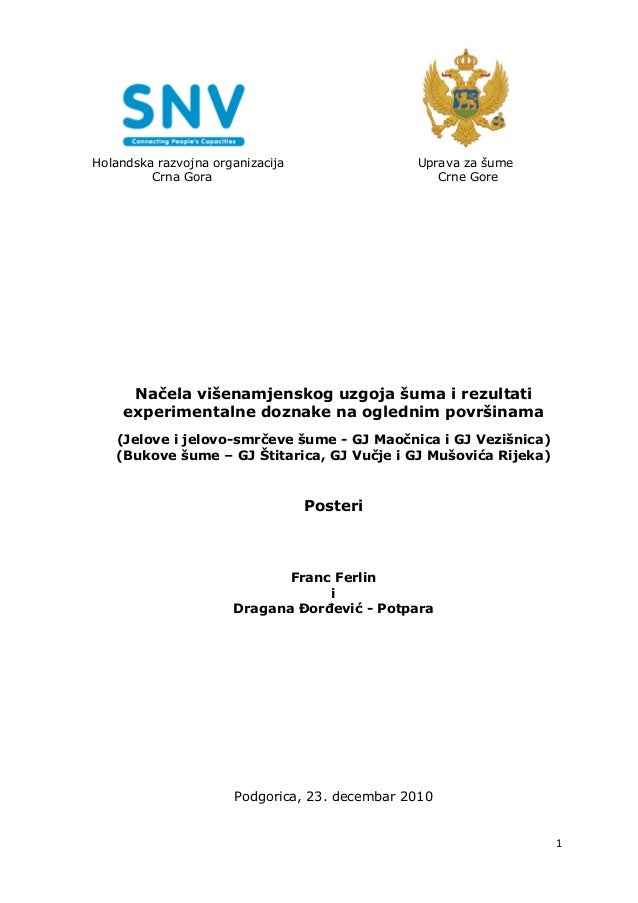 Holandska razvojna organizacija                Uprava za šume         Crna Gora                                Crne Gore  ...